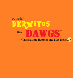 Berwitos and Dawgs